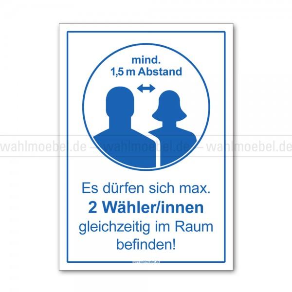 Hinweisplakat - Max. 2 Wähler/innen