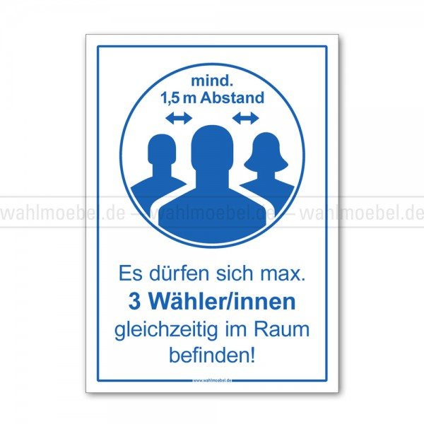 Hinweisplakat - Max. 3Wähler/innen